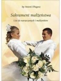 Sakrament małżeństwa. List do narzeczonych - okładka książki
