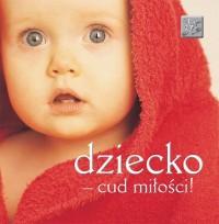 Ślady (myśli) - Dziecko - cud miłości! - okładka książki