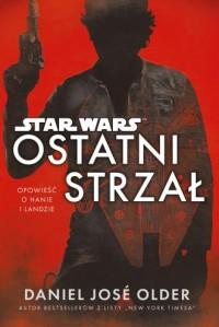 Star Wars. Ostatni strzał - okładka książki