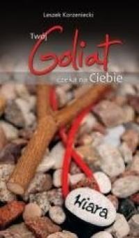 Twój Goliat czeka na ciebie - okładka książki