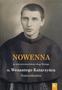 Wenanty Katarzyniec. Nowenna za - okładka książki