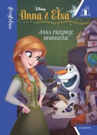 Anna i Elsa. Anna przejmuje dowodzenie - okładka książki