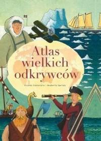Atlas wielkich odkrywców - okładka książki