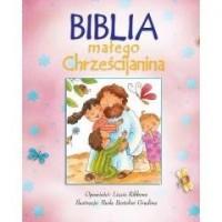 Biblia małego chrześcijanina różowa - okładka książki