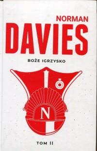 Boże igrzysko. Tom 2. Historia Polski - okładka książki