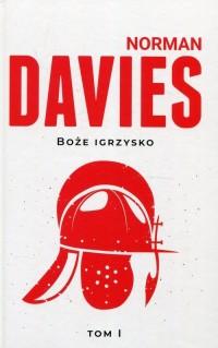 Boże igrzysko Tom 1. Historia Polski - okładka książki