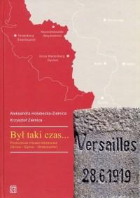 Był taki czas... Pogranicze polsko-niemieckie (Syców – Kępno – Ostrzeszów) - okładka książki