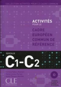 Cadre Europeen Commun de Reference C1-C2 (+ CD) - okładka podręcznika
