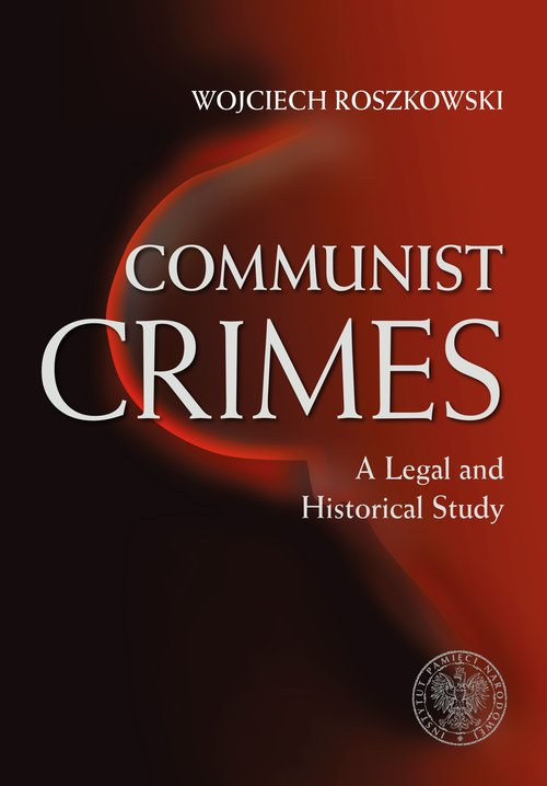Communist Crimes A legal a historical - okładka książki