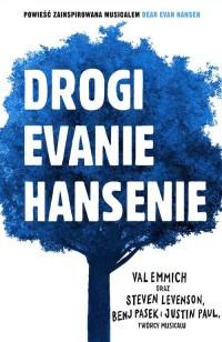 Drogi Evanie Hansenie - okładka książki