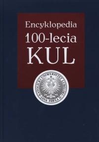 Encyklopedia 100-lecia KUL - okładka książki