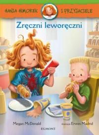 Hania Humorek i przyjaciele. Zręczni leworęczni - okładka książki