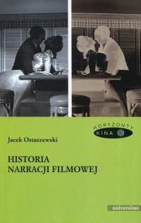 Historia narracji filmowej. Seria: Horyzonty Kina - okładka książki