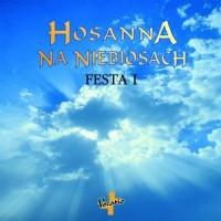 Hosanna na niebiosach. Festa I CD - okładka płyty
