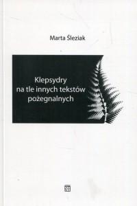 Klepsydry na tle innych tekstów pożegnalnych - okładka książki