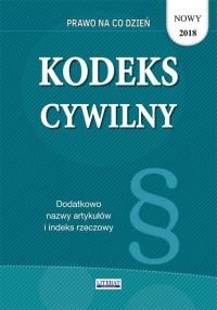 Kodeks cywilny 2018. Stan prawny - okładka książki