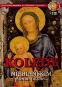 Kolędy niebiańskim piórem pisane (+ 2 CD) w.S Aureola - okładka książki