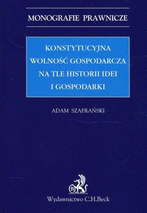 Konstytucyjna wolność gospodarcza - okładka książki
