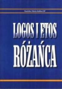 Logos i Etos różańca - okładka książki