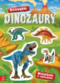 Minialbum z naklejkami. Niezwykłe dinozaury - okładka książki
