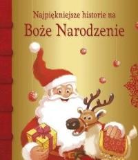 Najpiękniejsze historie na Boże Narodzenie - okładka książki