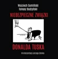 Niebezpieczne związki Donalda Tuska - pudełko audiobooku