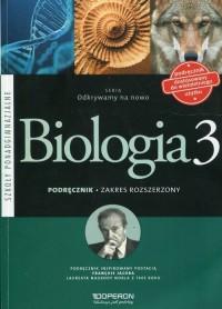 Odkrywamy na nowo. Biologia 3. Szkoła ponadgimnazjalna. Zakres rozszerzony - okładka podręcznika