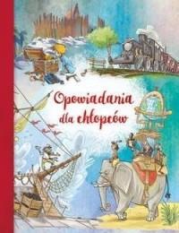 Opowiadania dla chłopców - okładka książki