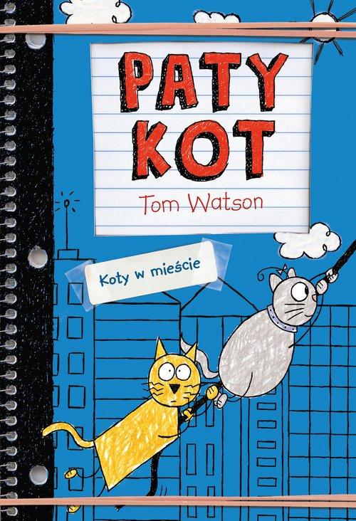 Patykot. Koty w mieście - okładka książki