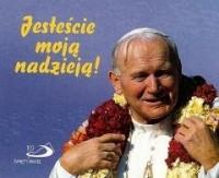 Perełka papieska 23. Jesteście moją nadzieją! - okładka książki