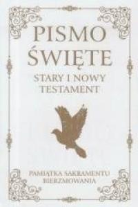 Pismo Święte ST i NT. Pam. Sakramentu Bierzmowania - okładka książki