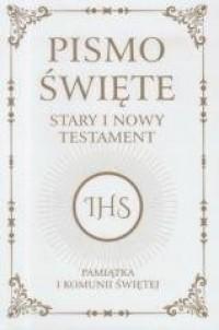 Pismo Święte ST i NT. Pamiątka I Komunii Świętej - okładka książki