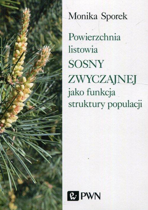 Powierzchnia listowia sosny zwyczajnej - okładka książki