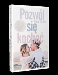 Pozwól się kochać - okładka książki