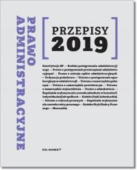 Prawo Administracyjne. Przepisy 2019 - okładka książki