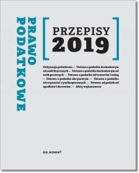 Prawo Podatkowe. Przepisy 2019 - okładka książki