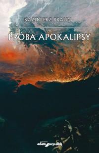 Próba Apokalipsy - okładka książki