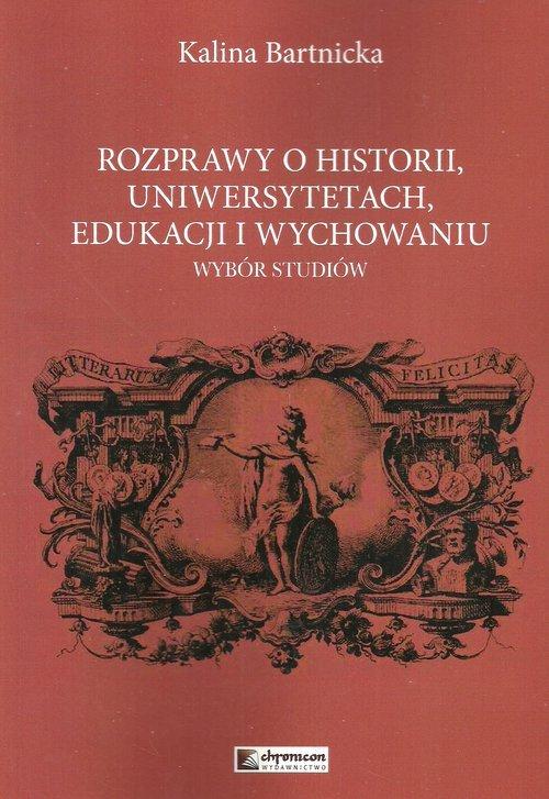 Rozprawy o historii uniwersytetach - okładka książki