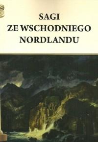 Sagi ze wschodniego Nordlandu - okładka książki