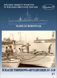 Ścigacze torpedowo-artyleryjskie S-5 - S-10 - okładka książki