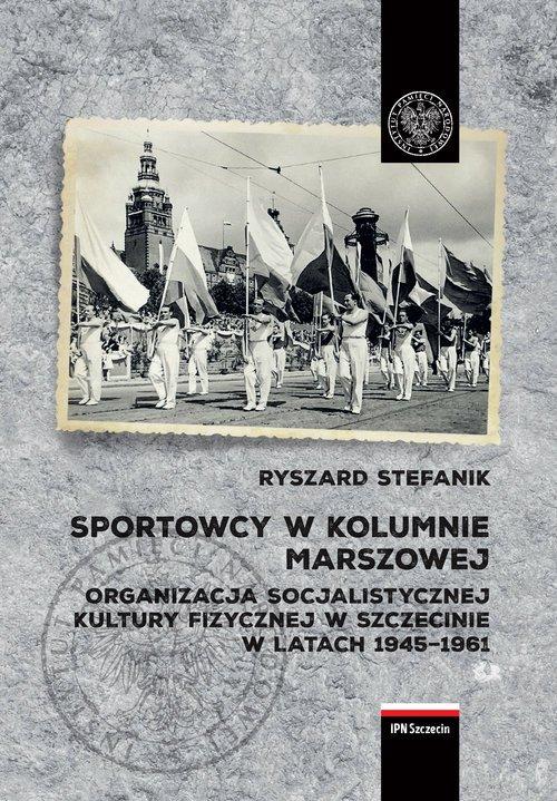 Sportowcy w marszowej kolumnie. - okładka książki