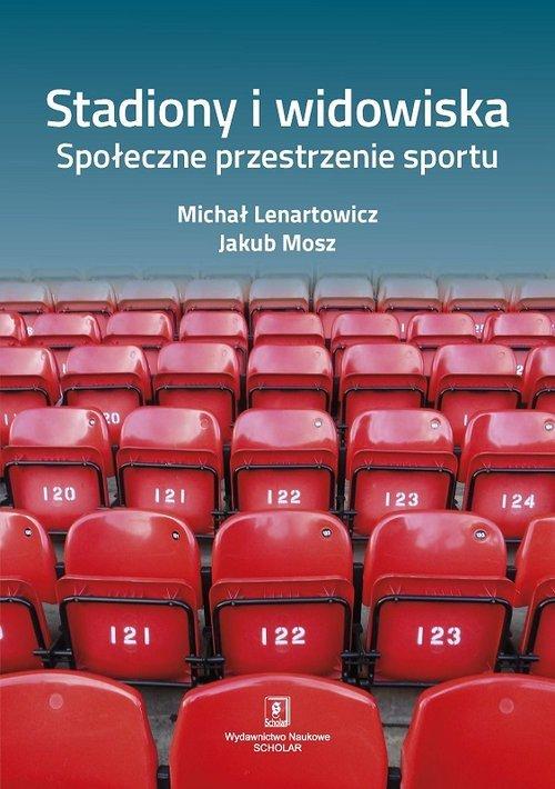 Stadiony i widowiska. Społeczne - okładka książki