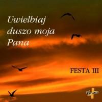 Uwielbiaj duszo moja Pana. Festa III CD - okładka płyty