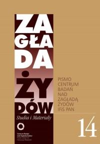 Zagłada Żydów. Studia i Materiały. Pismo Centrum Badań nad Zagładą Żydów 14 - okładka książki