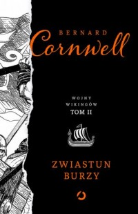 Wojny Wikingów. Tom II. Zwiastun burzy - okładka książki