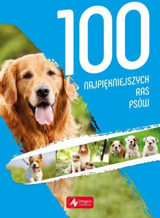 100 najpiękniejszych ras psów - okładka książki