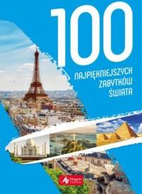 100 najpiękniejszych zabytków świata - okładka książki