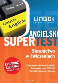 Angielski supertest słownictwo w ćwiczeniach - okładka podręcznika