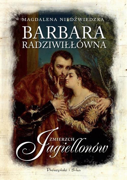 Barbara Radziwiłłówna. Zmierzch - okładka książki