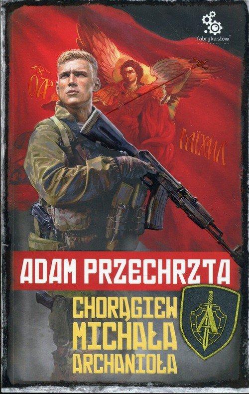 Chorągiew Michała Archanioła - okładka książki